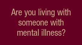living with someone who has a mental illness banner